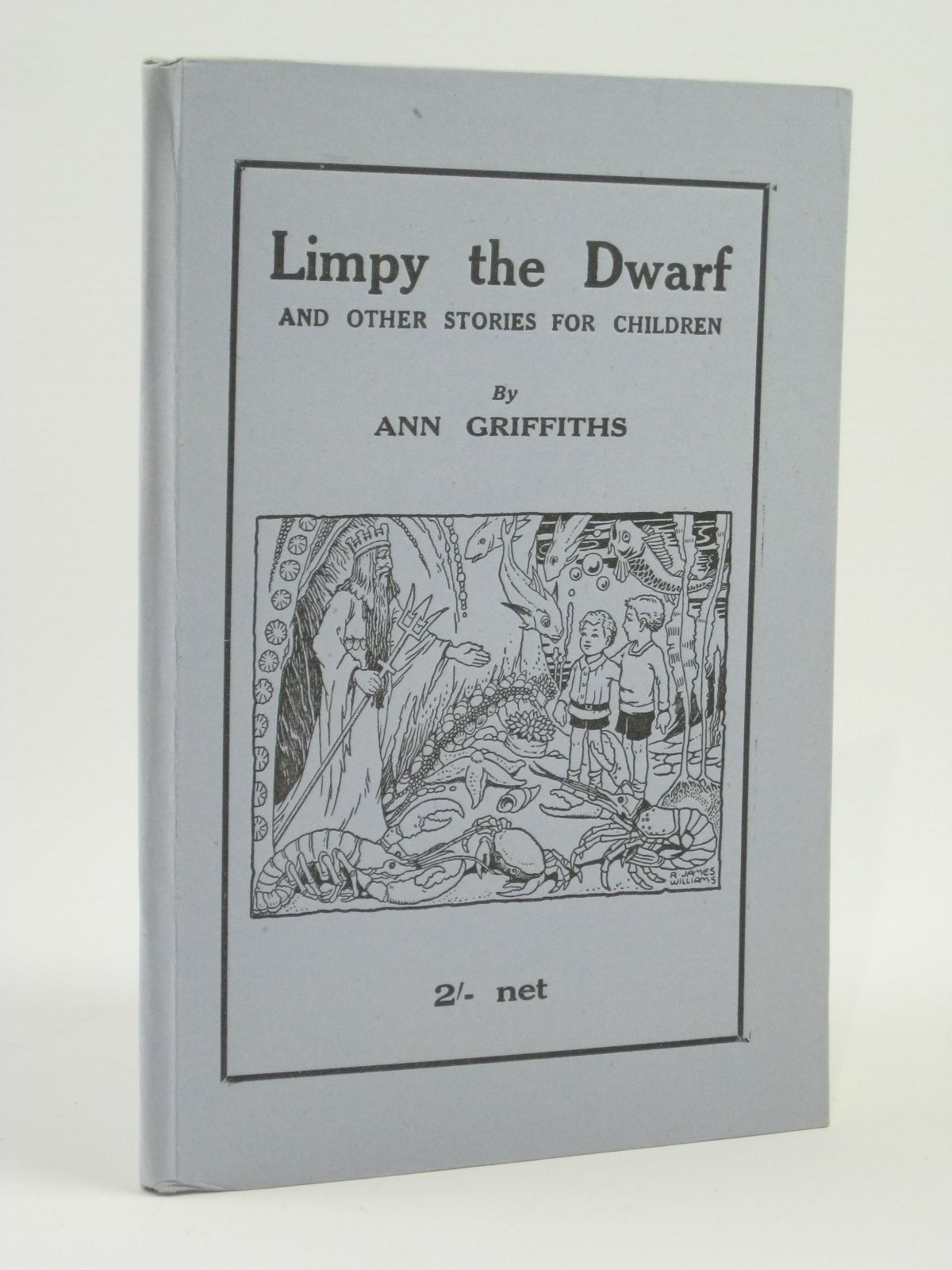 Photo of LIMPY THE DWARF AND OTHER STORIES FOR CHILDREN written by Griffiths, Ann published by Arthur H. Stockwell Ltd. (STOCK CODE: 1506491)  for sale by Stella & Rose's Books