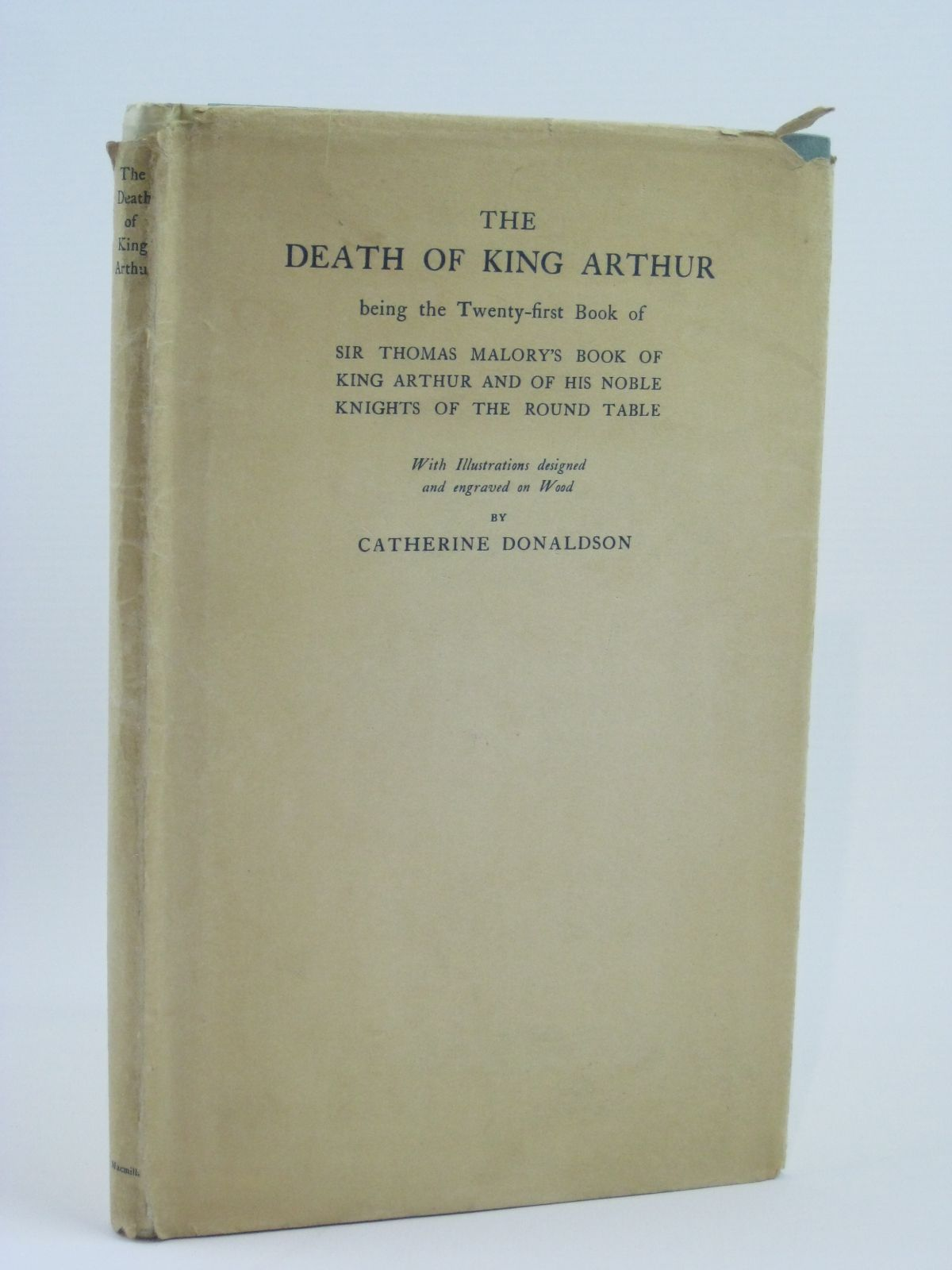 Photo of THE DEATH OF KING ARTHUR illustrated by Donaldson, Catherine published by Macmillan & Co. Ltd. (STOCK CODE: 1506498)  for sale by Stella & Rose's Books