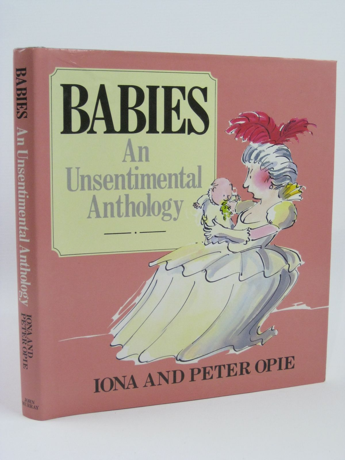 Photo of BABIES AN UNSENTIMENTAL ANTHOLOGY- Stock Number: 1506564