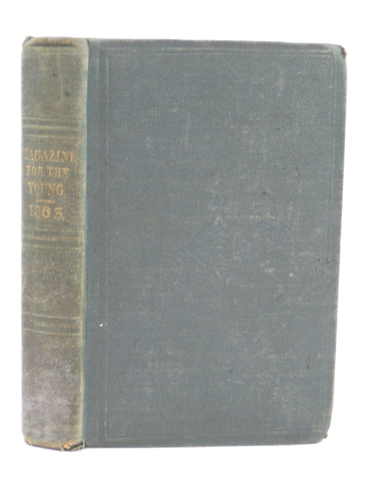Photo of MAGAZINE FOR THE YOUNG 1863- Stock Number: 1506837