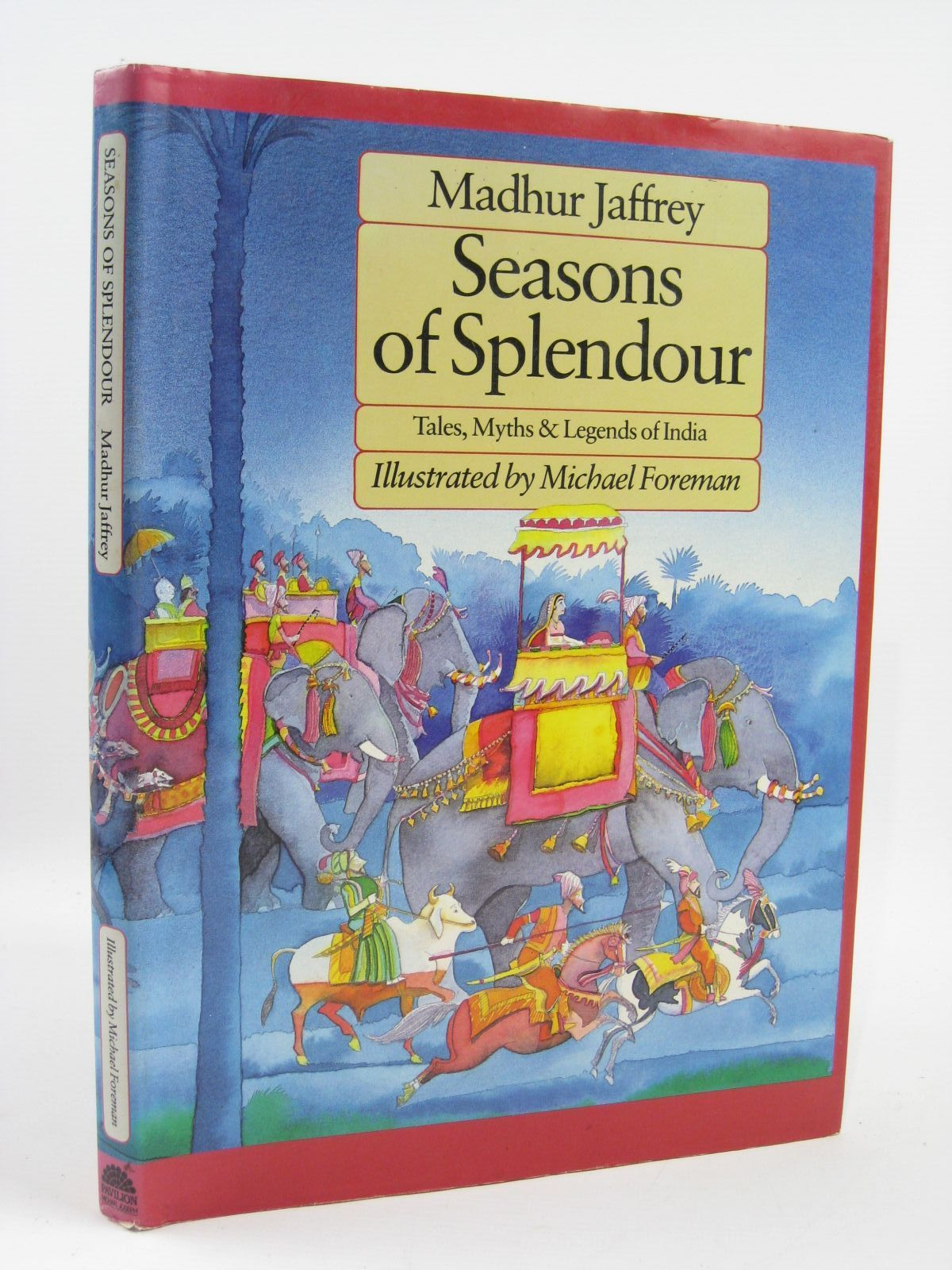 Photo of SEASONS OF SPLENDOUR TALES, MYTHS & LEGENDS OF INDIA written by Jaffrey, Madhur illustrated by Foreman, Michael published by Pavilion Books (STOCK CODE: 1507018)  for sale by Stella & Rose's Books