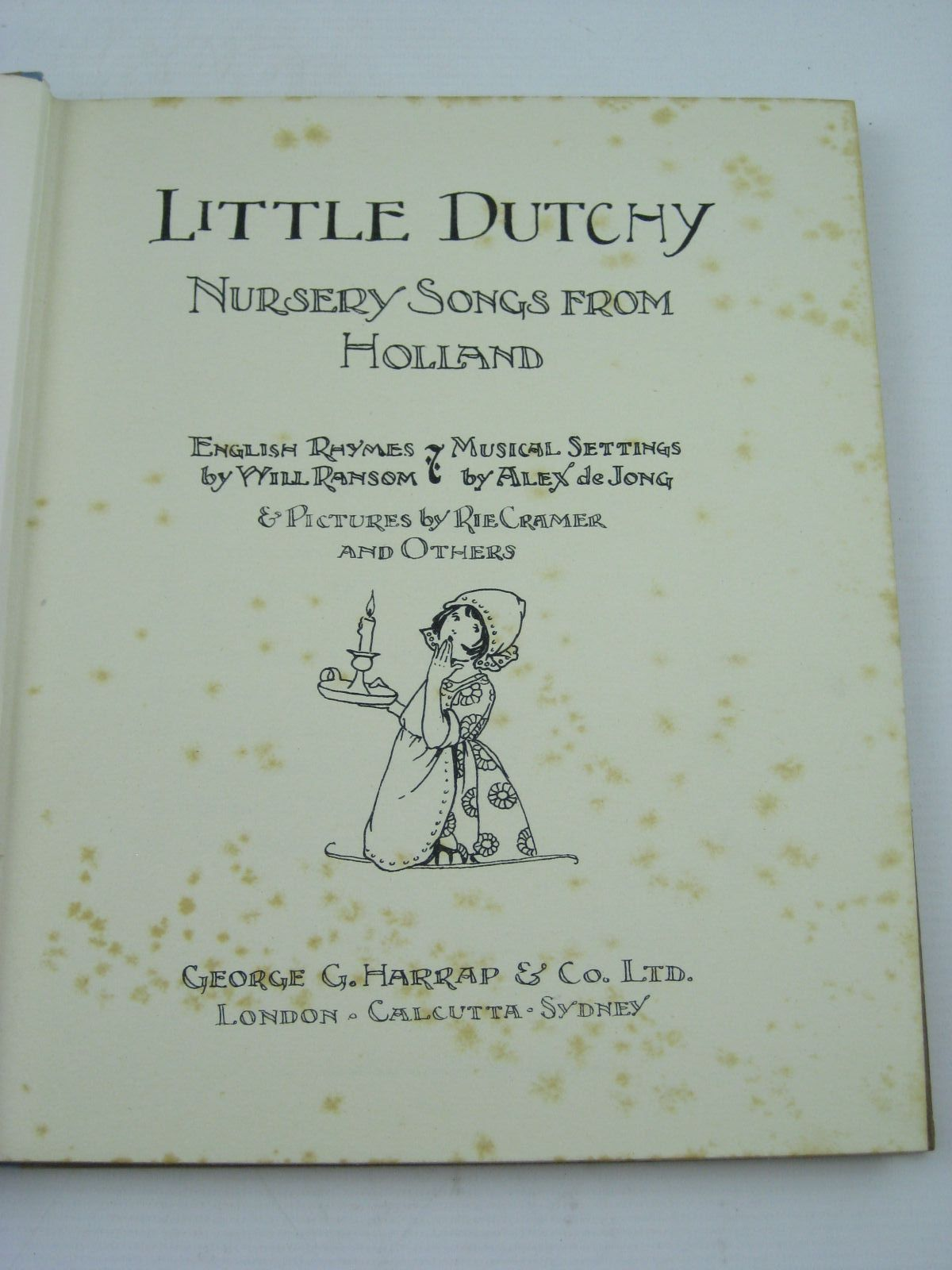 Photo of LITTLE DUTCHY - NURSERY SONGS FROM HOLLAND written by Ransom, Will illustrated by Cramer, Rie Anderson, Anne published by George G. Harrap & Co. Ltd. (STOCK CODE: 1507493)  for sale by Stella & Rose's Books