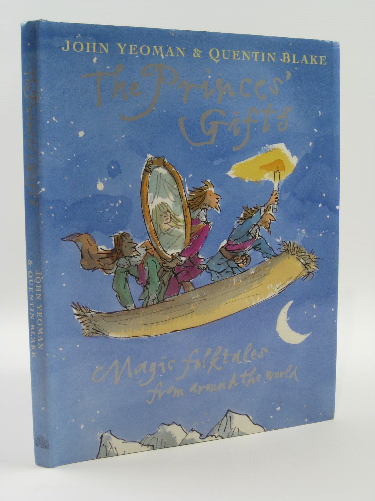 Photo of THE PRINCES' GIFTS written by Yeoman, John illustrated by Blake, Quentin published by Pavilion (STOCK CODE: 1507572)  for sale by Stella & Rose's Books