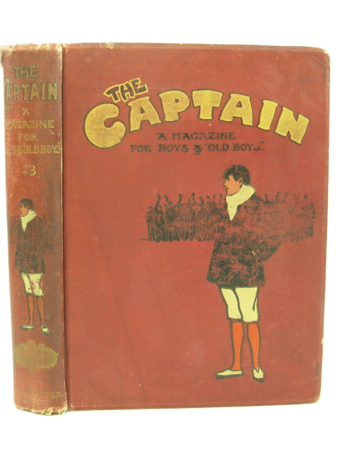 Photo of THE CAPTAIN VOL XXIII written by The Old Fag, <br />Wodehouse, P.G.<br />et al,  published by George Newnes Limited (STOCK CODE: 1507702)  for sale by Stella & Rose's Books