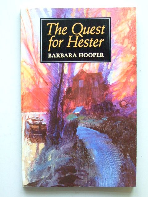 Photo of THE QUEST FOR HESTER written by Hooper, Barbara published by Jlf Marketing (STOCK CODE: 1601191)  for sale by Stella & Rose's Books