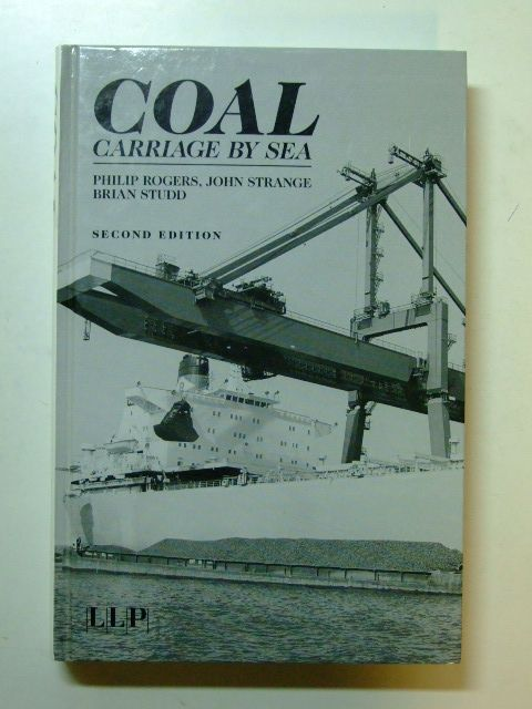 Photo of COAL CARRIAGE BY SEA written by Rogers, Philip Strange, John Studd, Brian published by Llp (STOCK CODE: 1601197)  for sale by Stella & Rose's Books