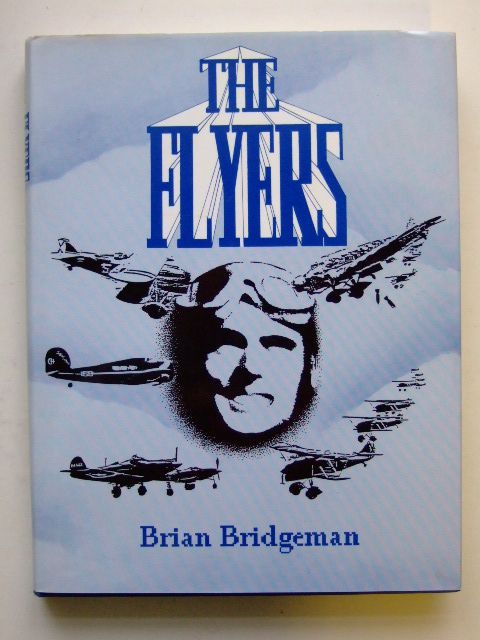 Photo of THE FLYERS written by Bridgeman, Brian published by Self Publishing Association Ltd., Brian Bridgeman (STOCK CODE: 1601225)  for sale by Stella & Rose's Books