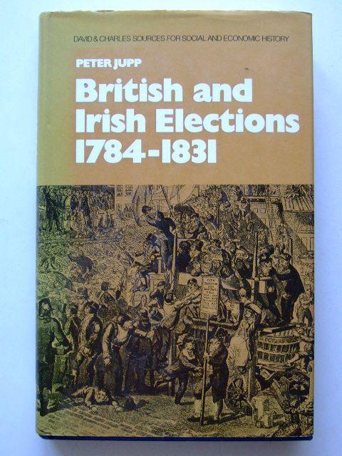 Photo of BRITISH AND IRISH ELECTIONS 1784-1831- Stock Number: 1601534