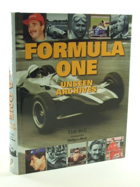 Photo of FORMULA ONE UNSEEN ARCHIVES written by Hill, Tim published by Parragon (STOCK CODE: 1602348)  for sale by Stella & Rose's Books