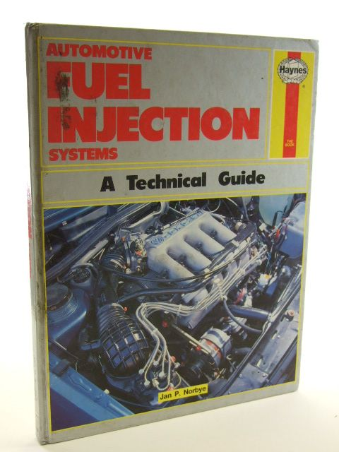 Photo of AUTOMOTIVE FUEL INJECTION SYSTEMS A TECHNICAL GUIDE- Stock Number: 1602374