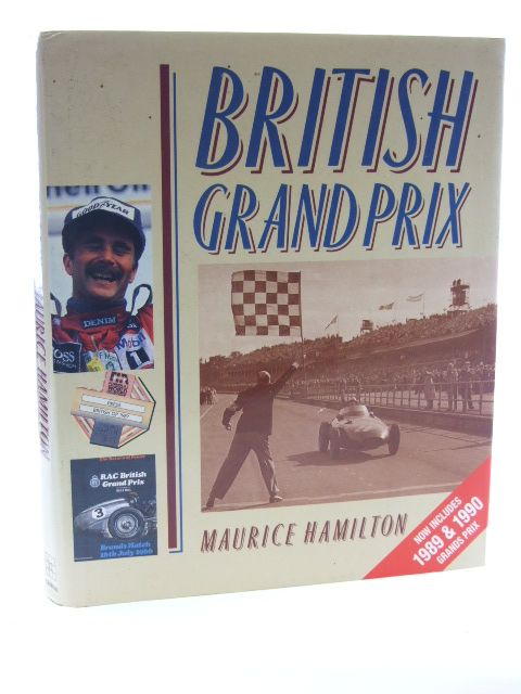 Photo of BRITISH GRAND PRIX written by Hamilton, Maurice published by The Crowood Press (STOCK CODE: 1602423)  for sale by Stella & Rose's Books