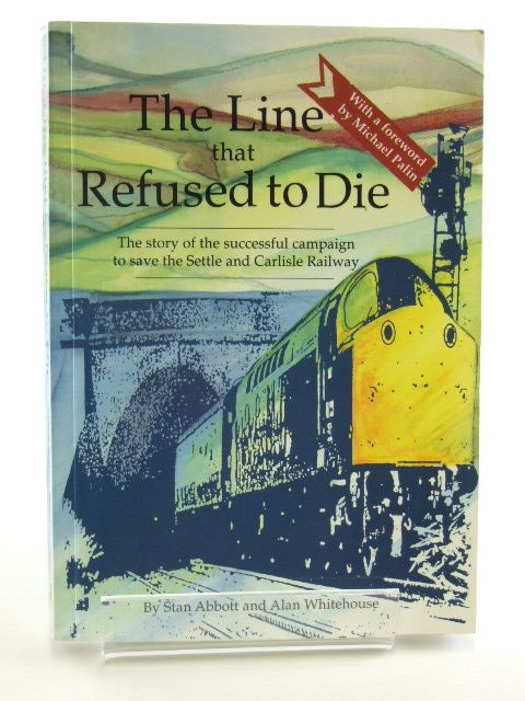 Photo of THE LINE THAT REFUSED TO DIE written by Abbott, Stan Whitehouse, Alan published by Leading Edge Press and Publishing (STOCK CODE: 1602478)  for sale by Stella & Rose's Books