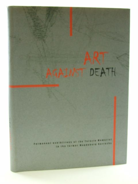 Photo of ART AGAINST DEATH written by Blodig, Vojtech et al,  published by Helena Osvaldova (STOCK CODE: 1602551)  for sale by Stella & Rose's Books