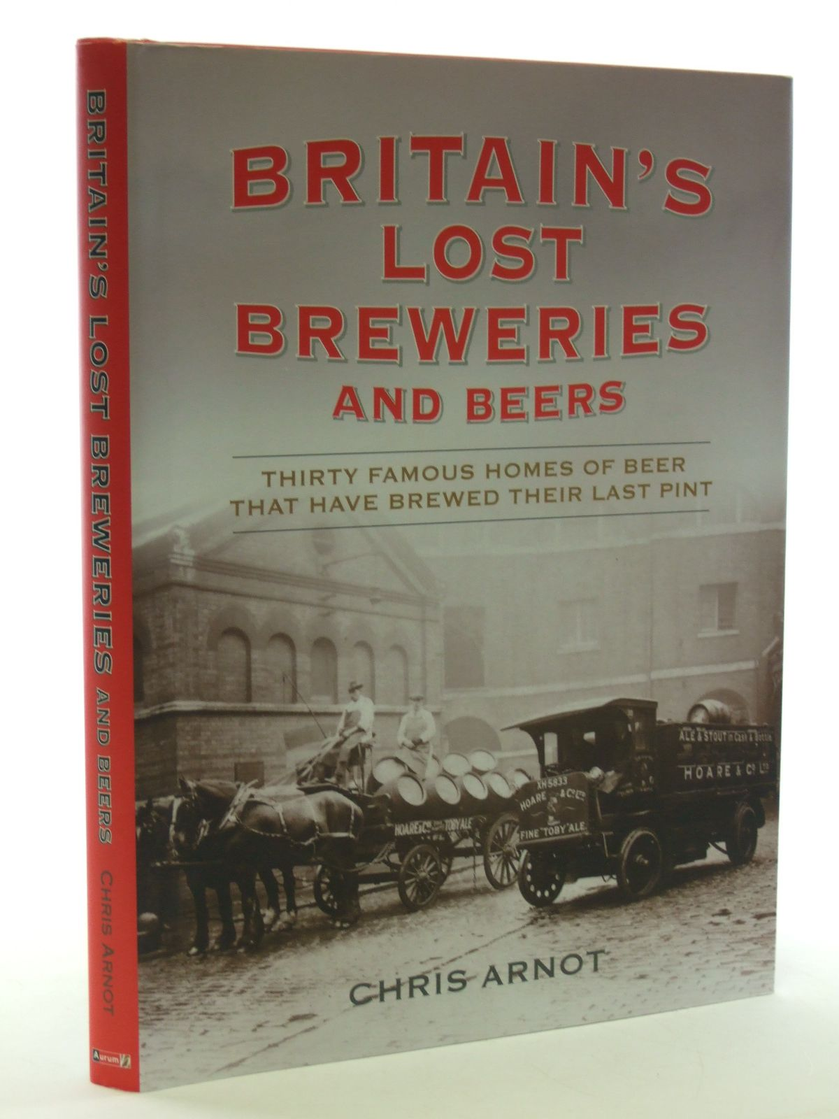 Photo of BRITAIN'S LOST BREWERIES AND BEERS- Stock Number: 1602761