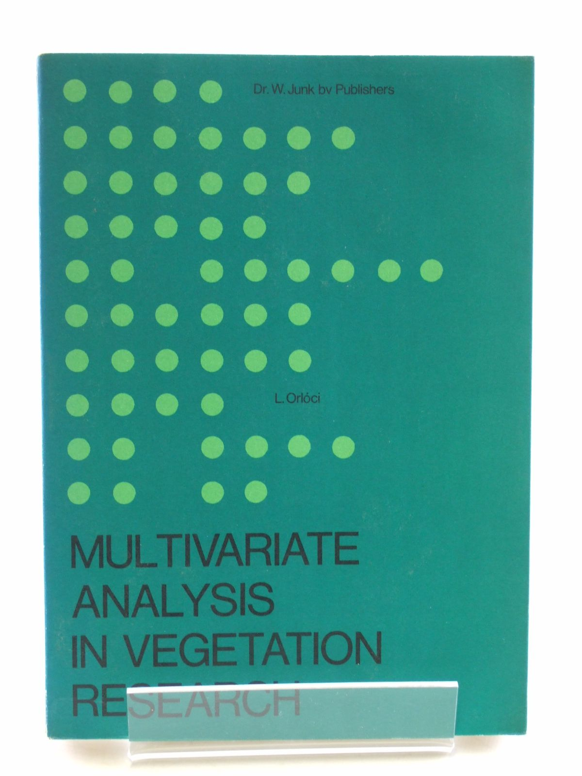Photo of MULTIVARIATE ANALYSIS IN VEGETATION RESEARCH written by Orloci, Laszlo published by Dr. W. Junk (STOCK CODE: 1602937)  for sale by Stella & Rose's Books