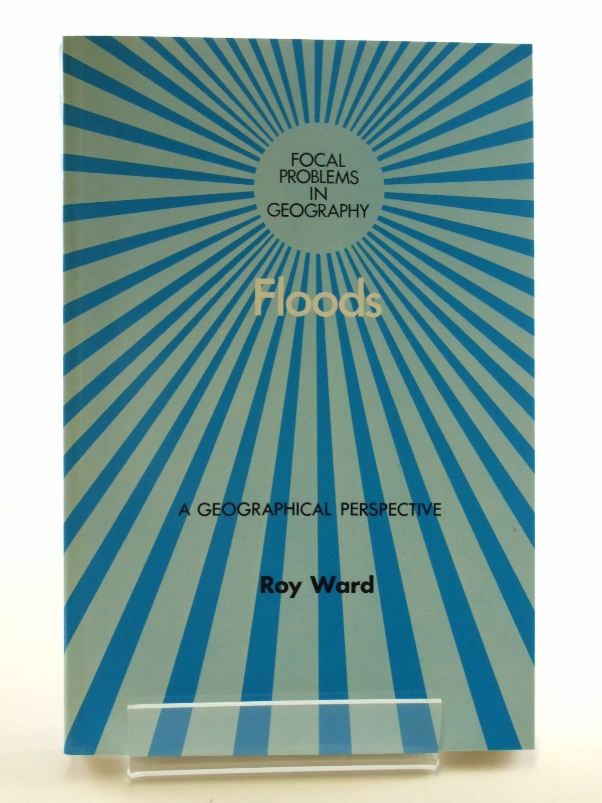 Photo of FLOODS A GEOGRAPHICAL PERSPECTIVE written by Ward, Roy published by The Macmillan Press Ltd. (STOCK CODE: 1602944)  for sale by Stella & Rose's Books