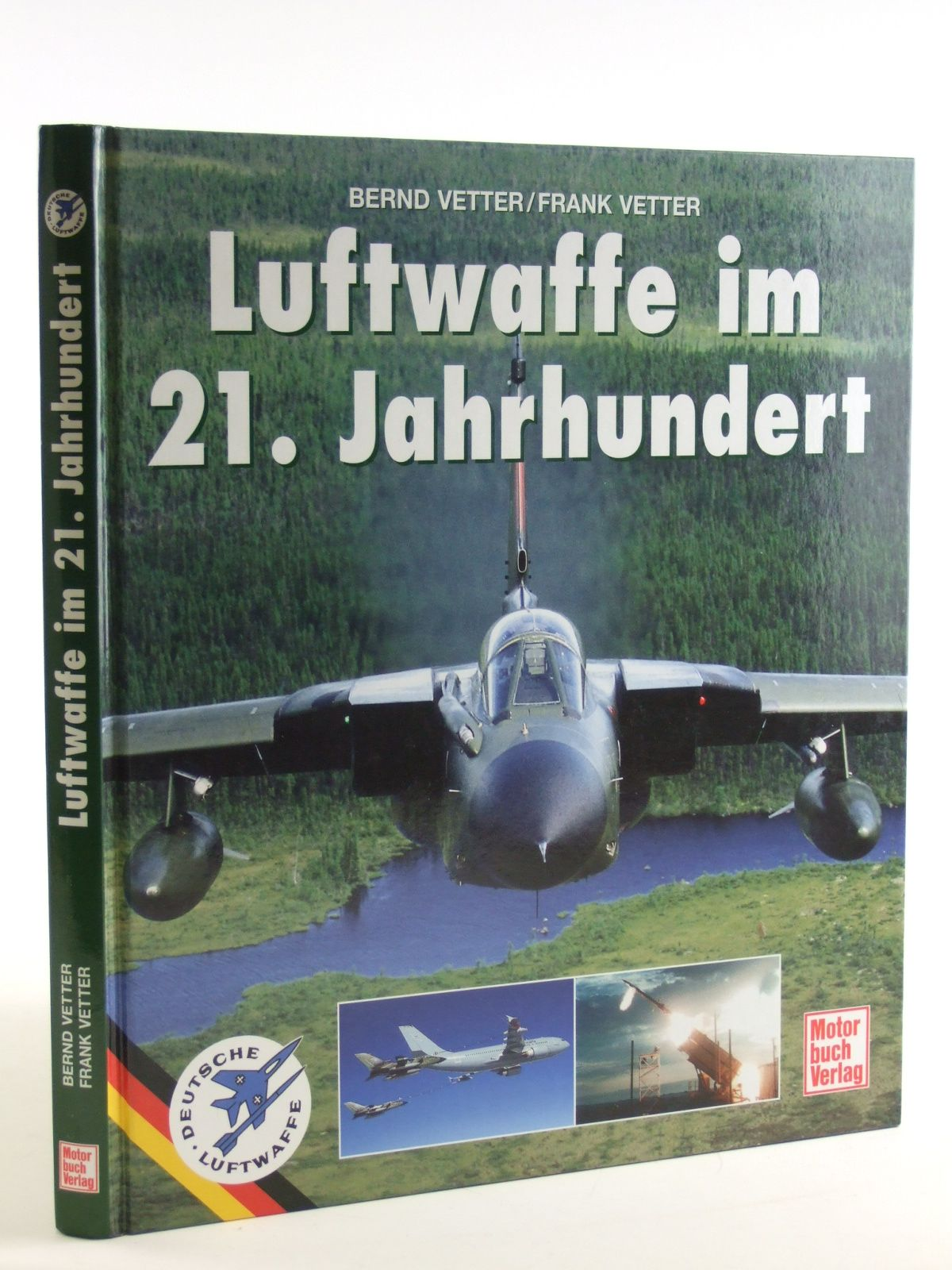 Photo of LUFTWAFFE IM 21. JAHRHUNDERT written by Vetter, Bernd Vetter, Frank published by Motorbuch Verlag (STOCK CODE: 1602967)  for sale by Stella & Rose's Books