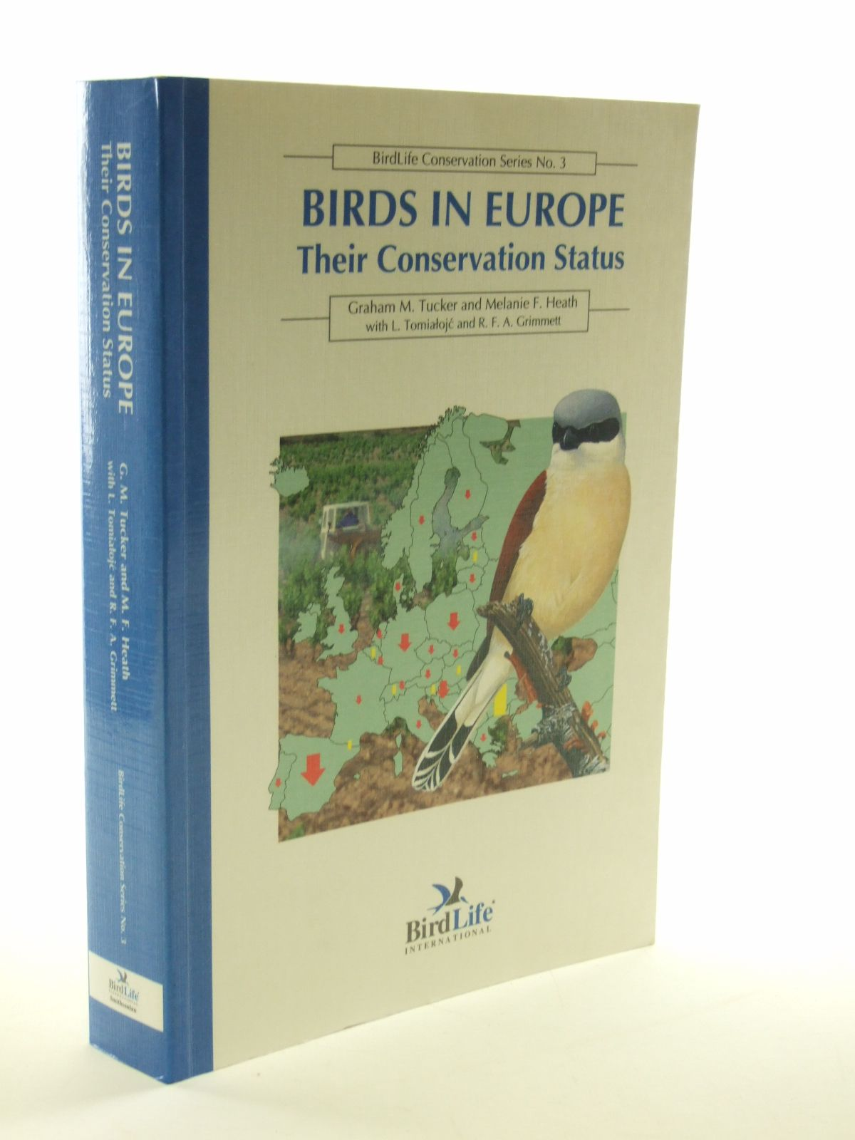Photo of BIRDS IN EUROPE THEIR CONSERVATION STATUS written by Tucker, Graham M.<br />Heath, Melanie F. published by Birdlife International (STOCK CODE: 1603109)  for sale by Stella & Rose's Books