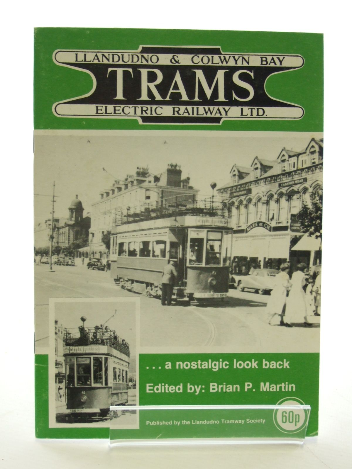 Photo of LLANDUDNO & COLWYN BAY ELECTRIC RAILWAY LTD. TRAMS written by Martin, Brian P. published by Llandudno Tramway Society (STOCK CODE: 1603133)  for sale by Stella & Rose's Books