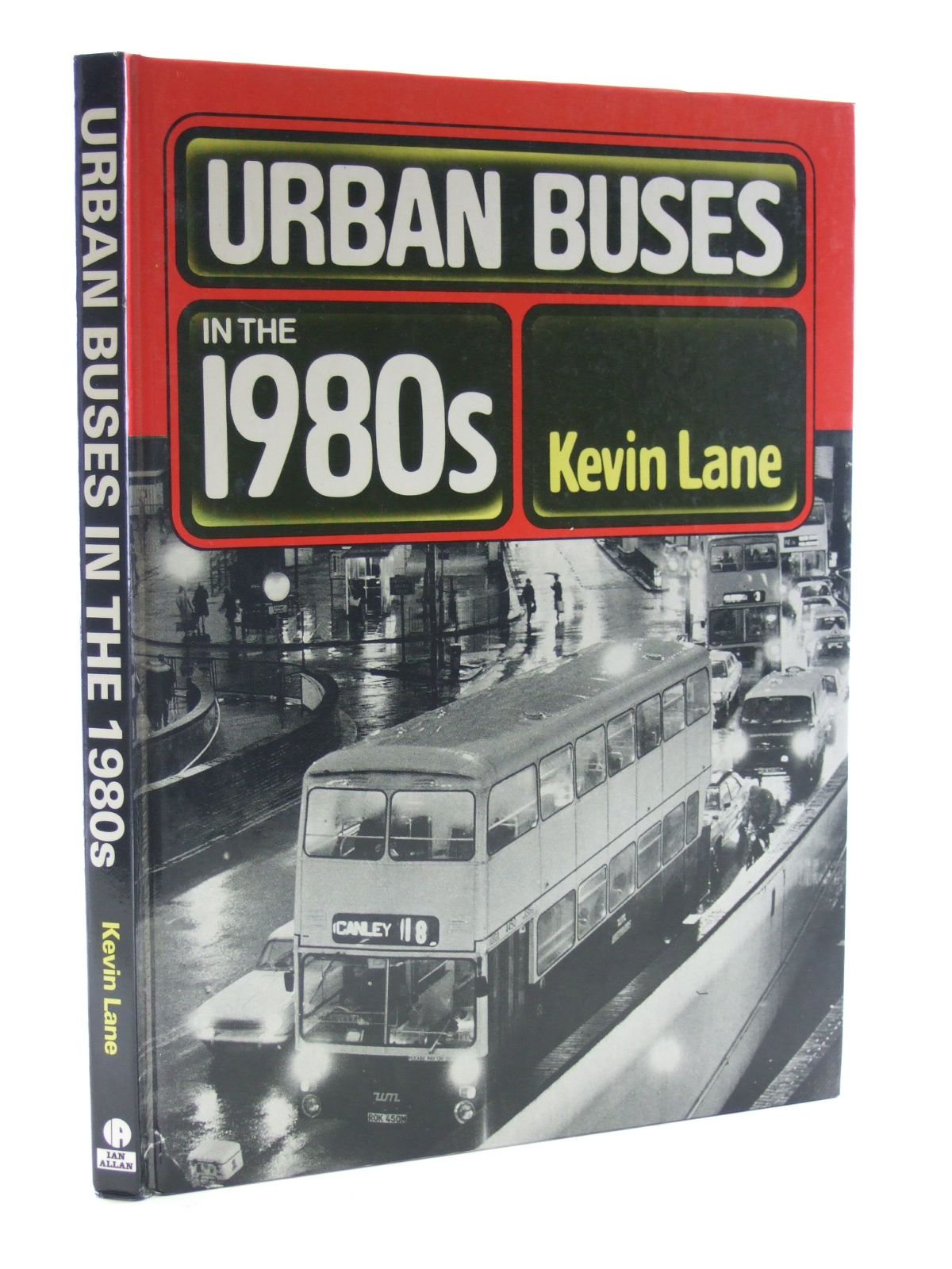 Photo of URBAN BUSES IN THE 1980S written by Lane, Kevin published by Ian Allan Ltd. (STOCK CODE: 1603317)  for sale by Stella & Rose's Books