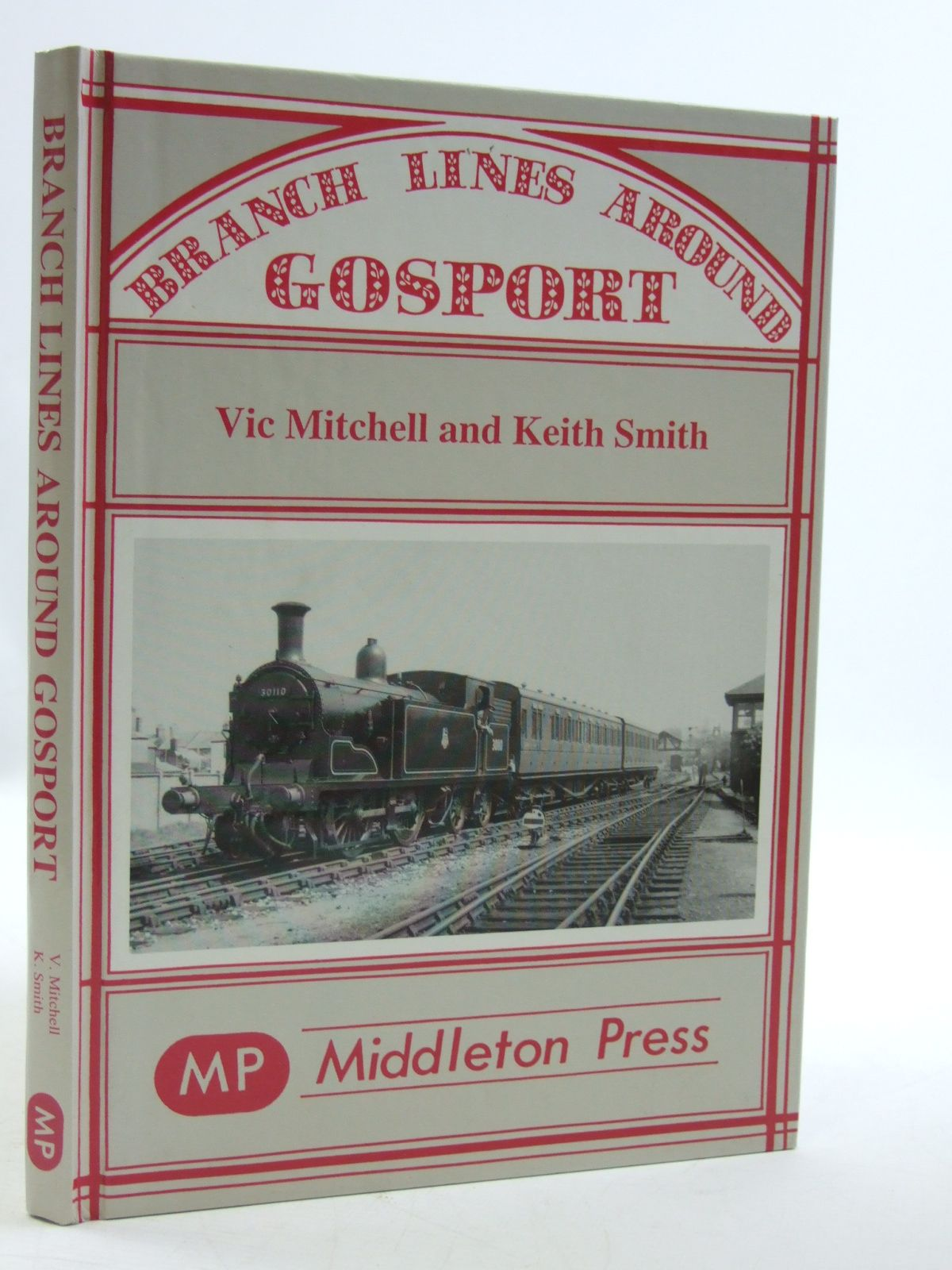 Photo of BRANCH LINES AROUND GOSPORT written by Mitchell, Vic<br />Smith, Keith published by Middleton Press (STOCK CODE: 1604190)  for sale by Stella & Rose's Books