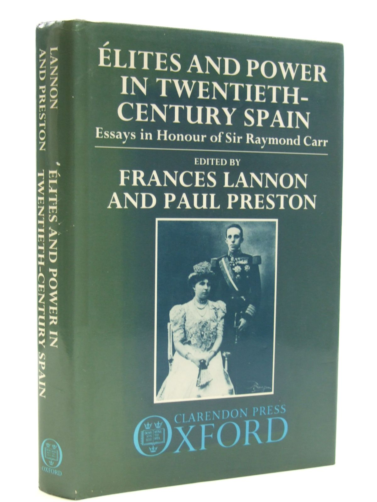 Photo of ELITES AND POWER IN TWENTIETH-CENTURY SPAIN written by Lannon, Frances Preston, Paul published by Clarendon Press (STOCK CODE: 1604318)  for sale by Stella & Rose's Books