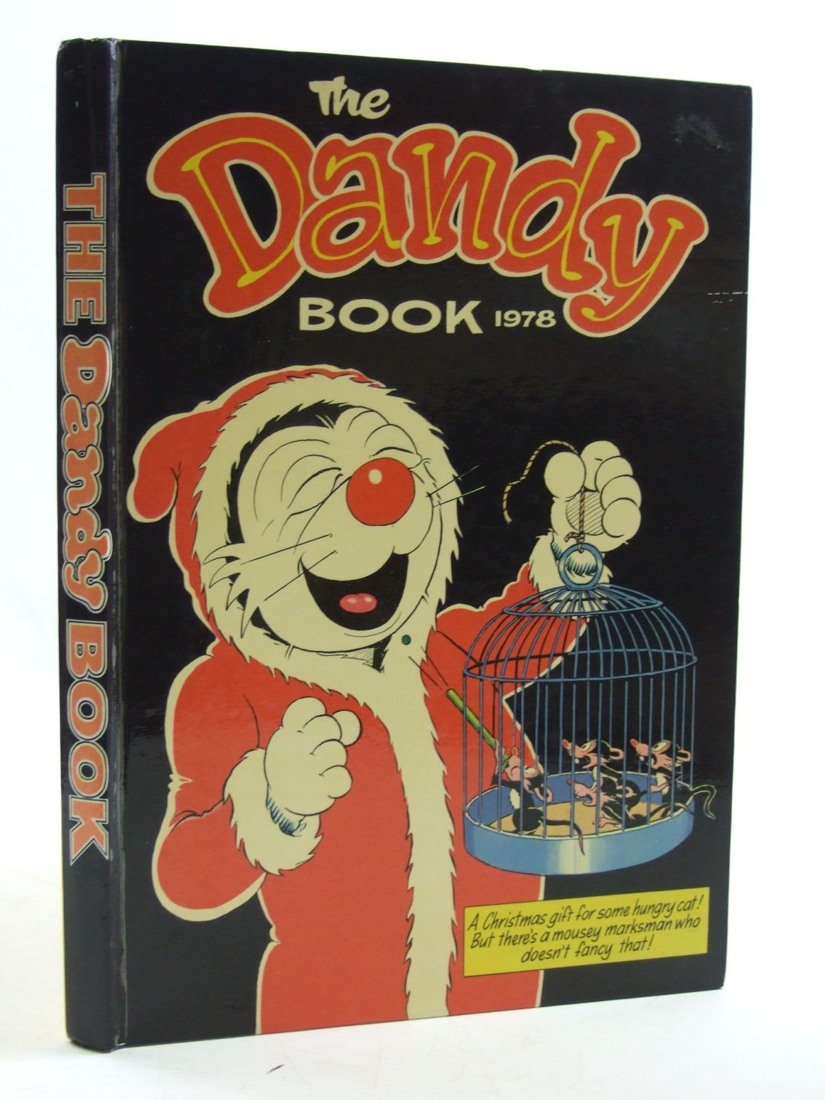 Photo of THE DANDY BOOK 1978 published by D.C. Thomson & Co Ltd. (STOCK CODE: 1604478)  for sale by Stella & Rose's Books