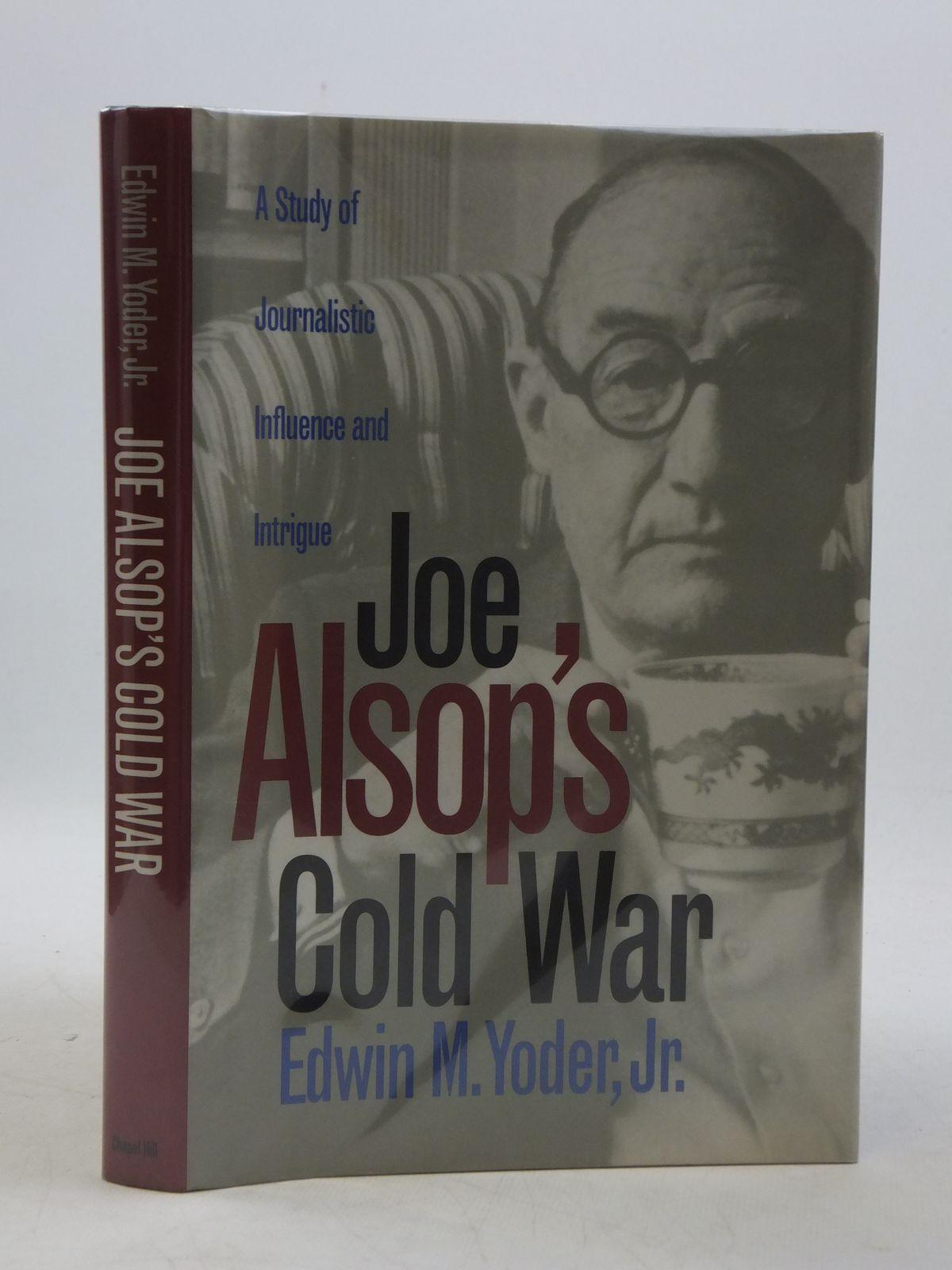 Photo of JOE ALSOP'S COLD WAR- Stock Number: 1604701
