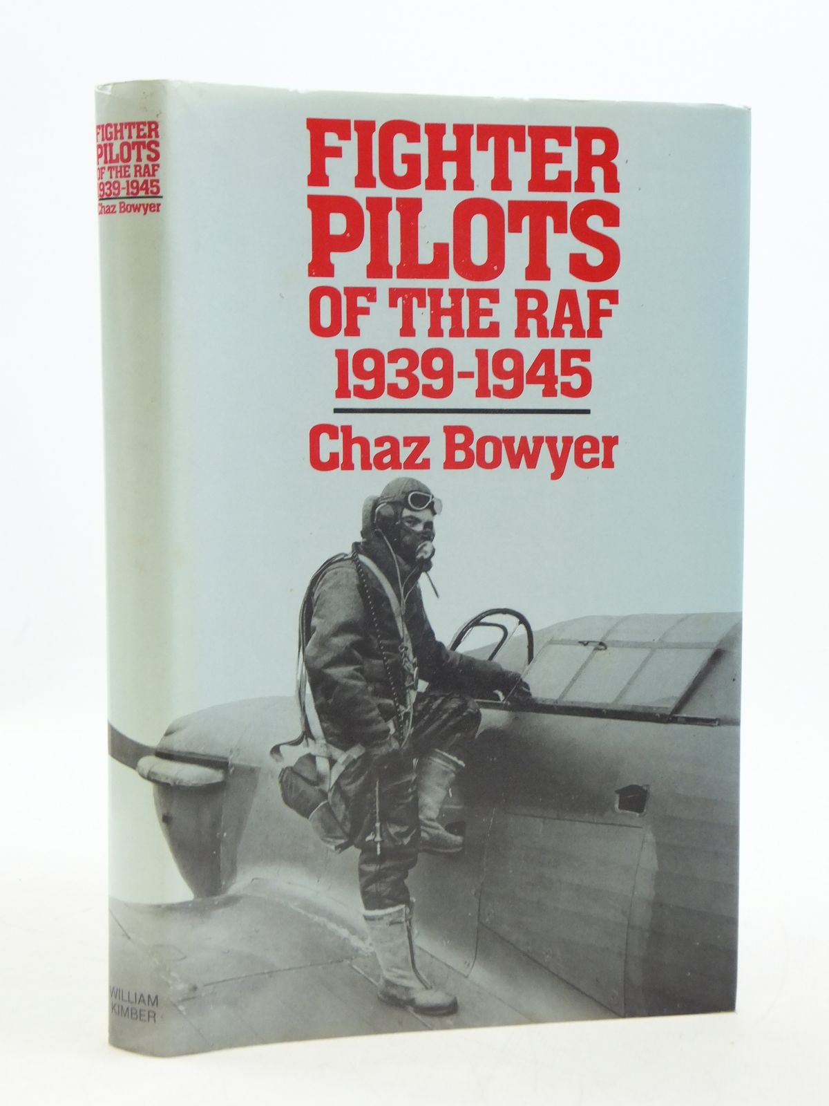 Photo of FIGHTER PILOTS OF THE RAF written by Bowyer, Chaz published by William Kimber (STOCK CODE: 1604730)  for sale by Stella & Rose's Books