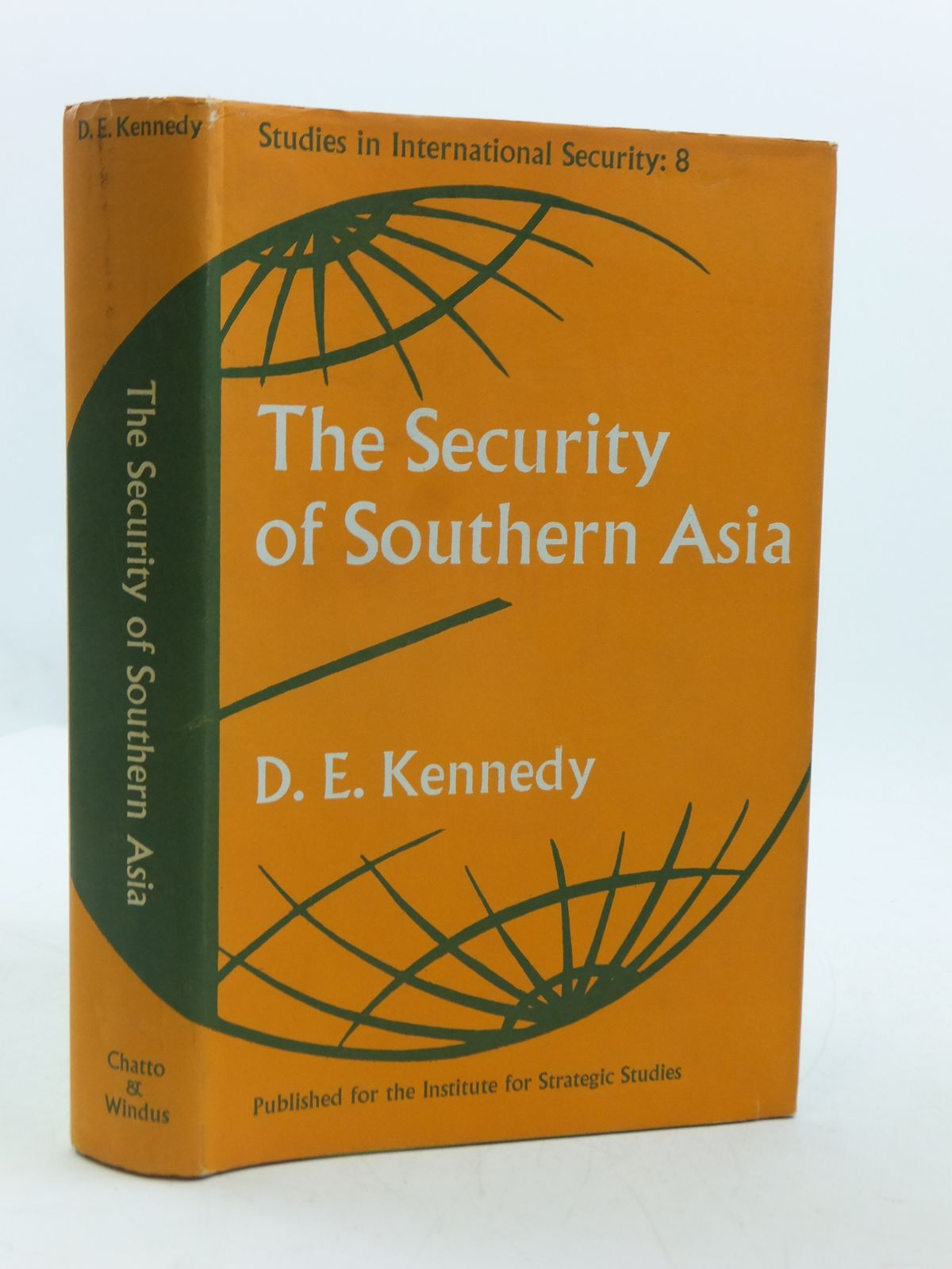 Photo of THE SECURITY OF SOUTHERN ASIA written by Kennedy, D.E. published by Chatto & Windus, Institute For Strategic Studies (STOCK CODE: 1604801)  for sale by Stella & Rose's Books