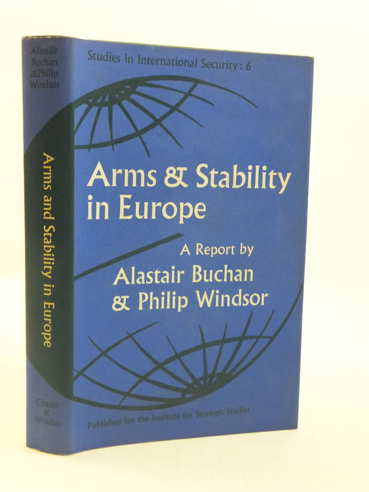 Photo of ARMS AND STABILITY IN EUROPE written by Buchan, Alastair Windsor, Philip published by Chatto & Windus, Institute For Strategic Studies (STOCK CODE: 1604802)  for sale by Stella & Rose's Books
