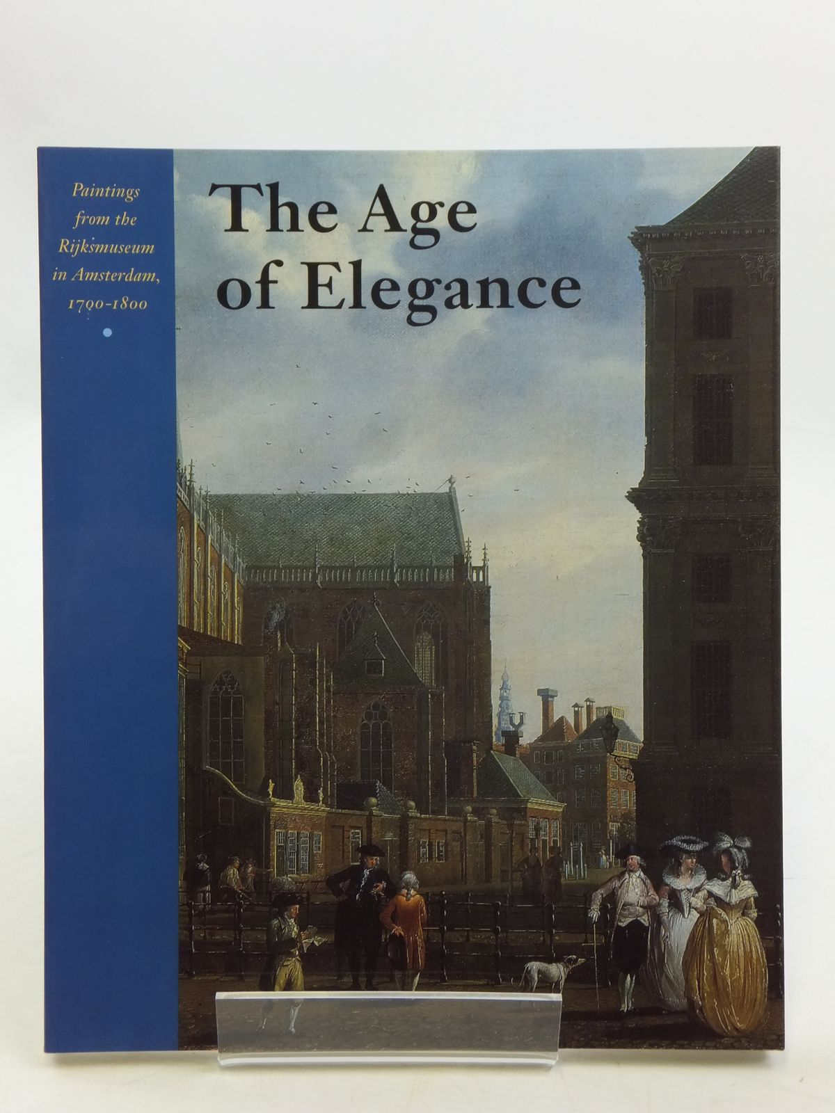 Photo of THE AGE OF ELEGANCE written by Loos, Wiepke Jansen, Guido Kloek, Wouter published by Rijksmuseum Amsterdam, Waanders (STOCK CODE: 1604908)  for sale by Stella & Rose's Books