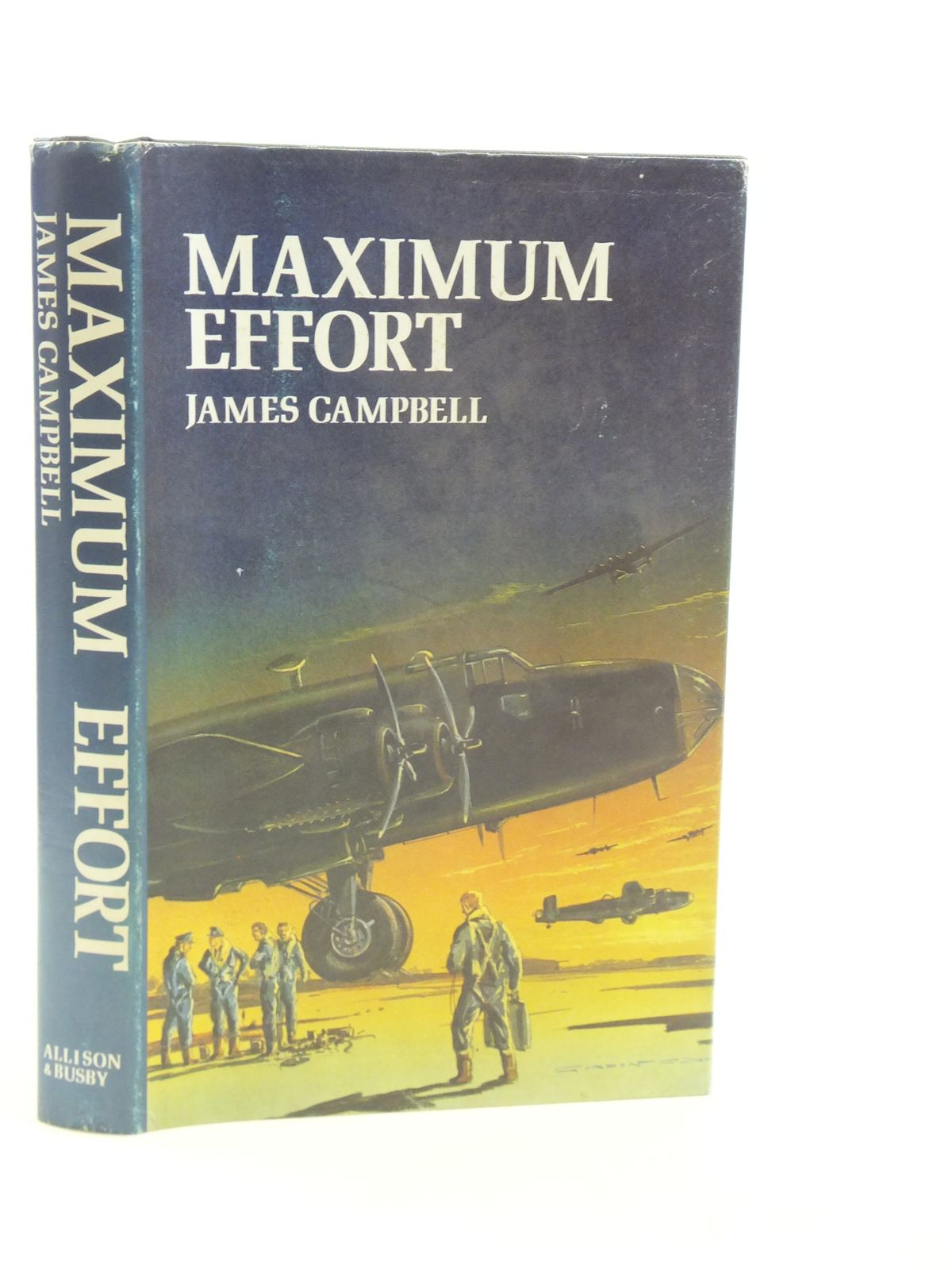 Photo of MAXIMUM EFFORT written by Campbell, James published by Allison & Busby (STOCK CODE: 1604962)  for sale by Stella & Rose's Books
