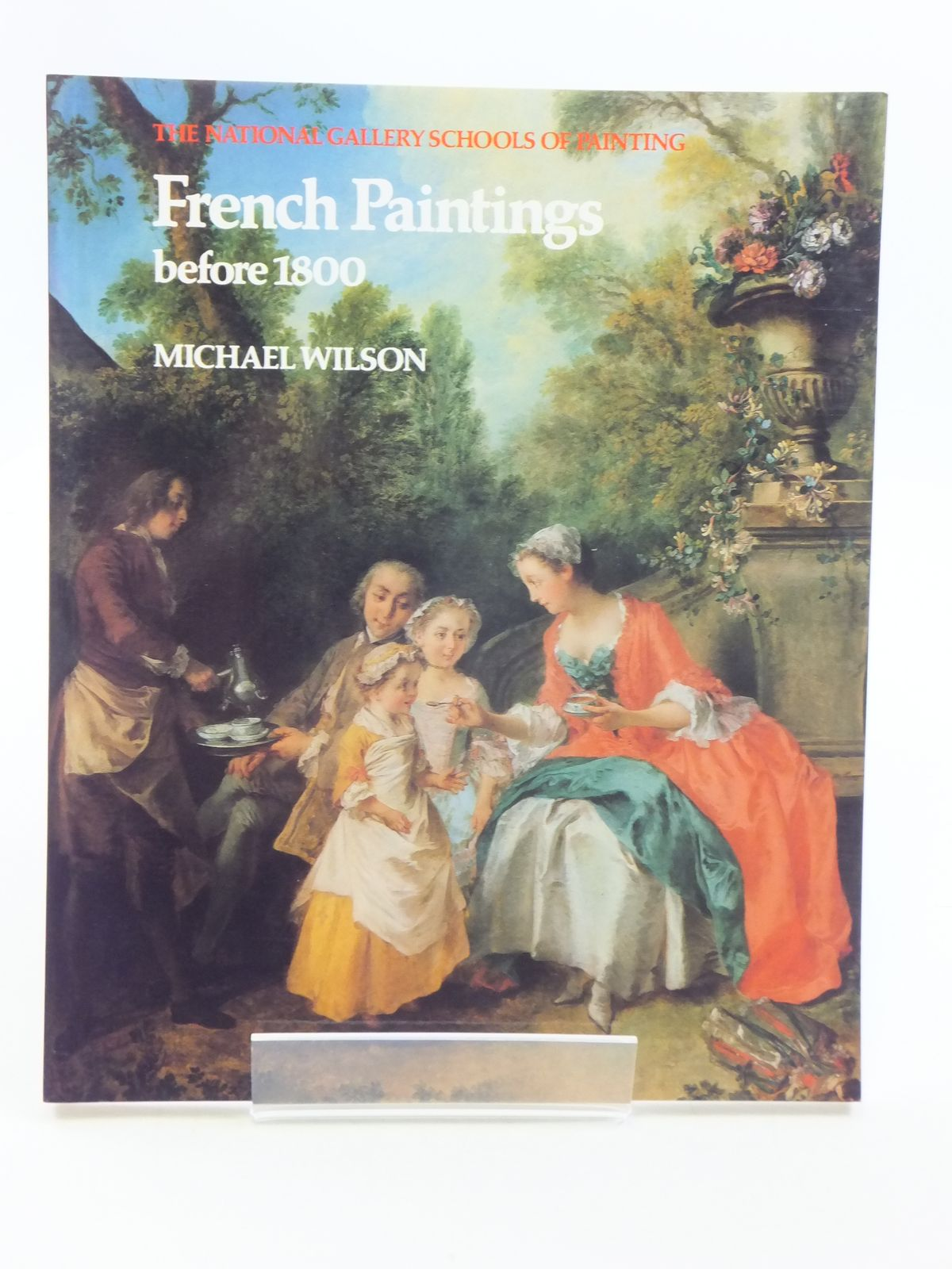Photo of FRENCH PAINTINGS BEFORE 1800 written by Wilson, Michael published by National Gallery (STOCK CODE: 1604971)  for sale by Stella & Rose's Books