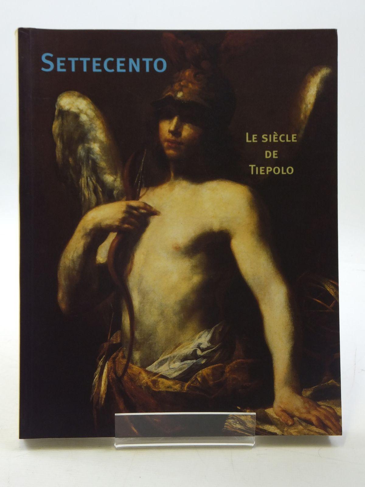 Photo of SETTECENTO LE SIECLE DE TIEPOLO- Stock Number: 1605040