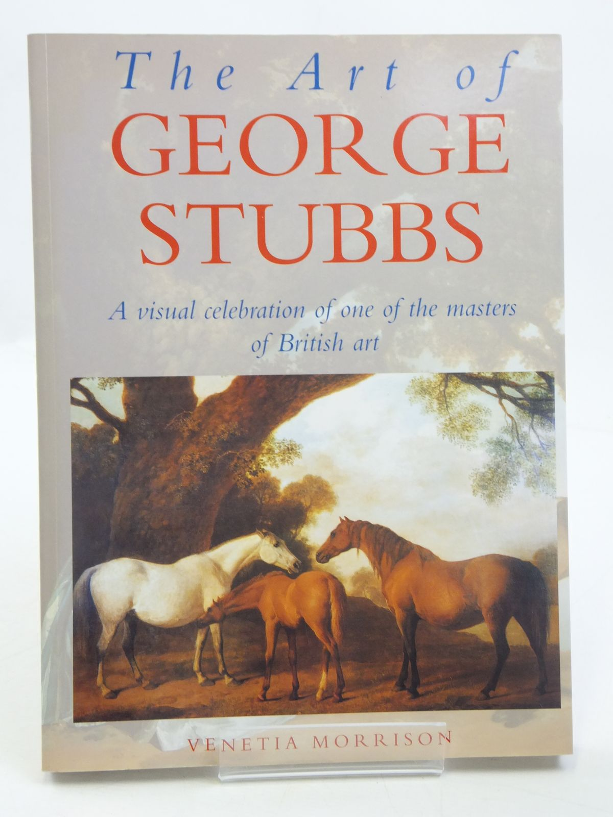 Photo of THE ART OF GEORGE STUBBS- Stock Number: 1605080