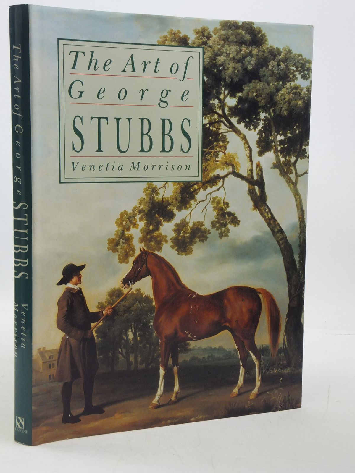 Photo of THE ART OF GEORGE STUBBS written by Morrison, Venetia published by Headline (STOCK CODE: 1605081)  for sale by Stella & Rose's Books