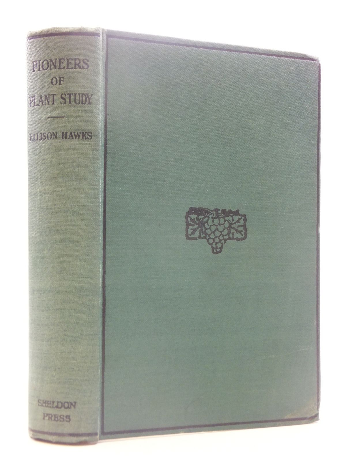 Photo of PIONEERS OF PLANT STUDY written by Hawks, Ellison published by The Sheldon Press (STOCK CODE: 1605249)  for sale by Stella & Rose's Books
