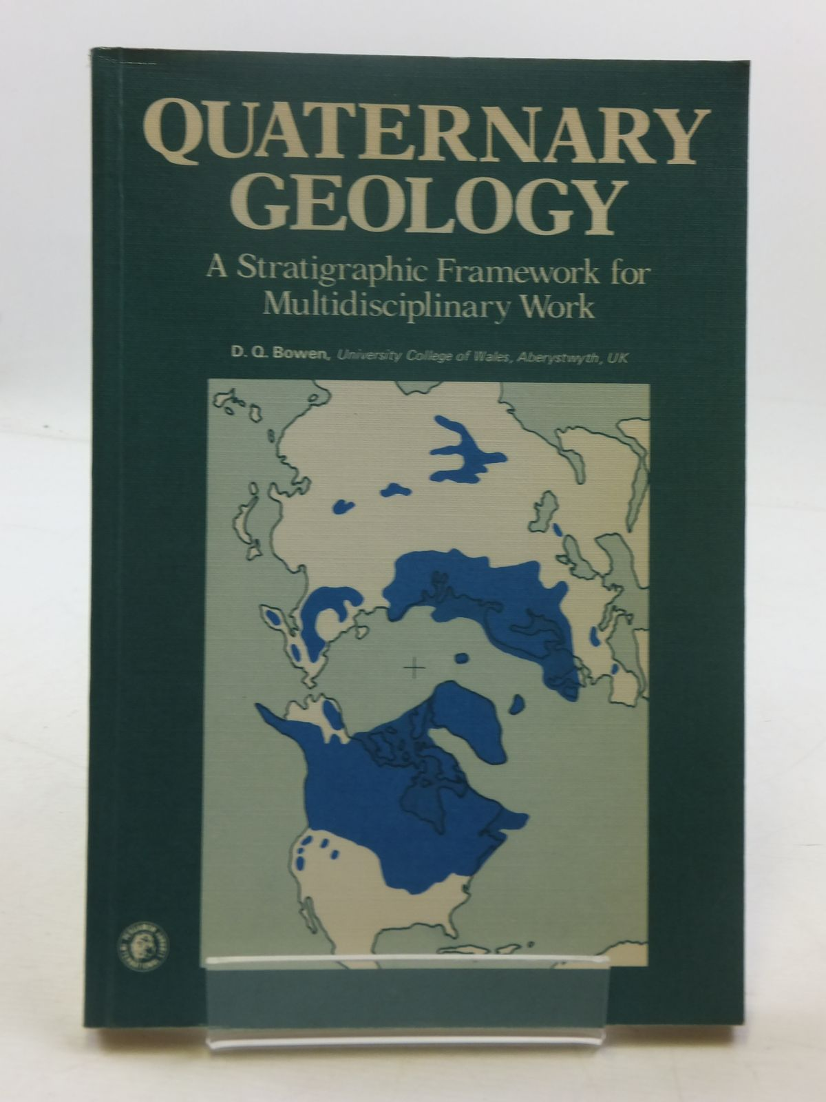 Photo of QUATERNARY GEOLOGY written by Bowen, D.Q. published by Pergamon Press (STOCK CODE: 1605251)  for sale by Stella & Rose's Books