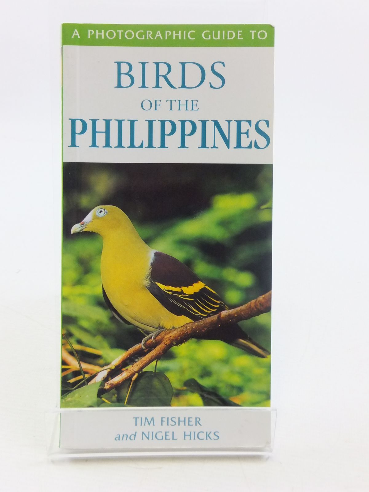 Photo of A PHOTOGRAPHIC GUIDE TO BIRDS OF THE PHILIPPINES written by Fisher, Tim