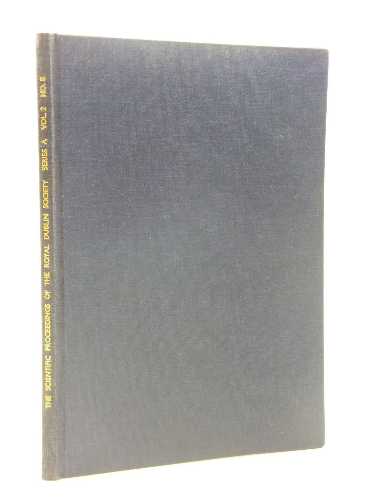 Photo of THE SCIENTIFIC PROCEEDINGS OF THE ROYAL DUBLIN SOCIETY SERIES A VOL. 2 No. 8 written by Jackson, John S. (STOCK CODE: 1605325)  for sale by Stella & Rose's Books