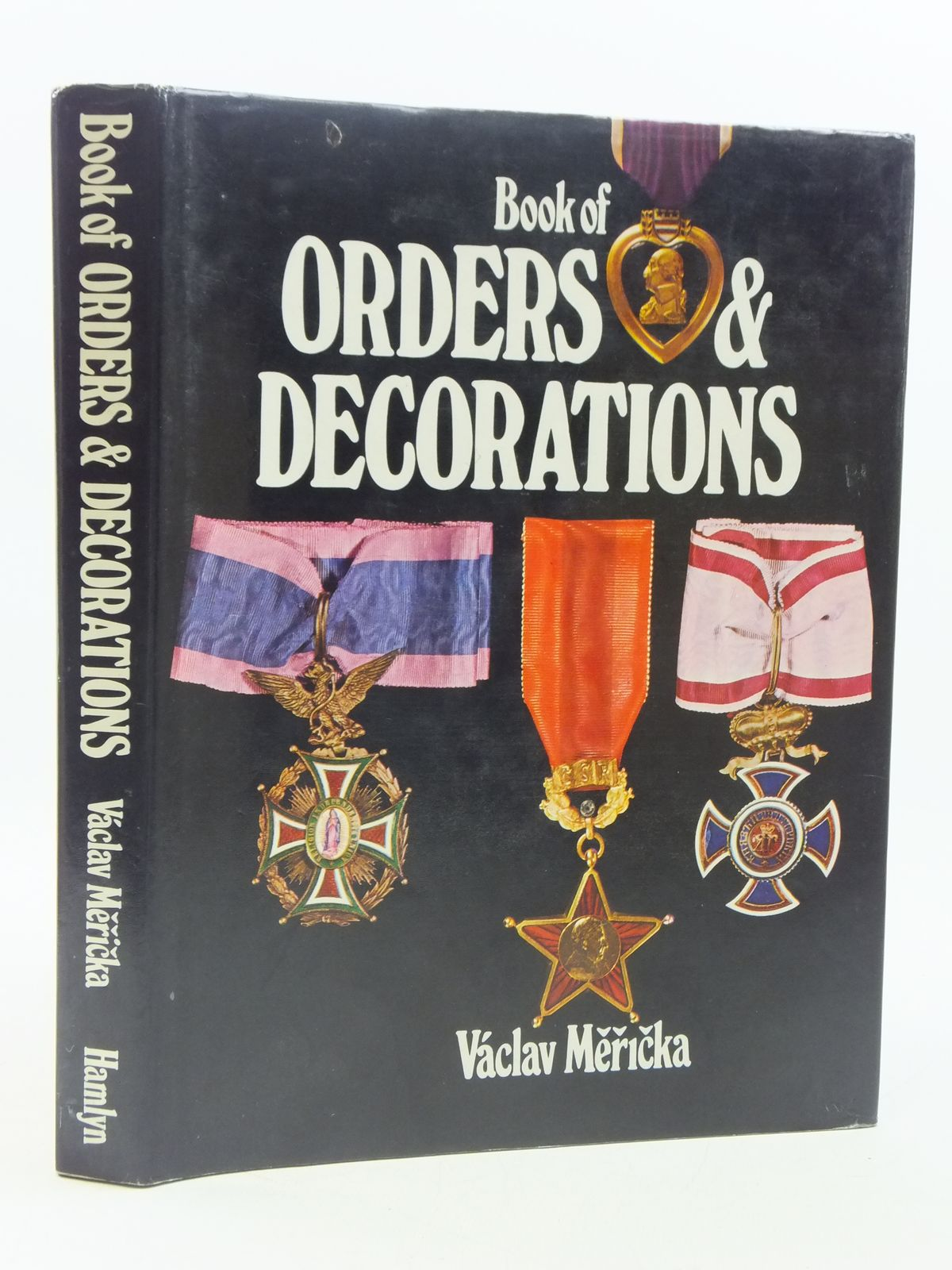 Photo of THE BOOK OF ORDERS AND DECORATIONS written by Mericka, Vaclav published by Hamlyn (STOCK CODE: 1605328)  for sale by Stella & Rose's Books