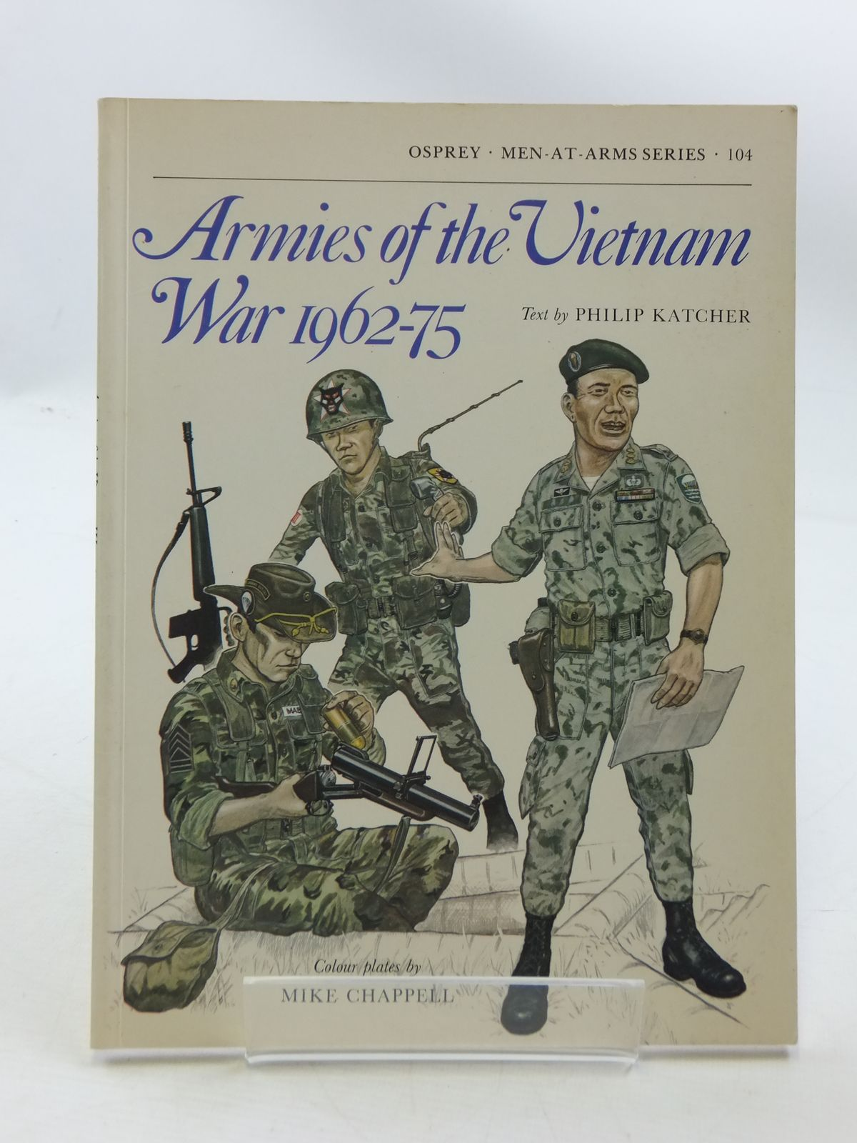Photo of ARMIES OF THE VIETNAM WAR 1962-75 (MEN-AT-ARMS) written by Katcher, Philip illustrated by Chappell, Mike published by Osprey Publishing (STOCK CODE: 1605379)  for sale by Stella & Rose's Books
