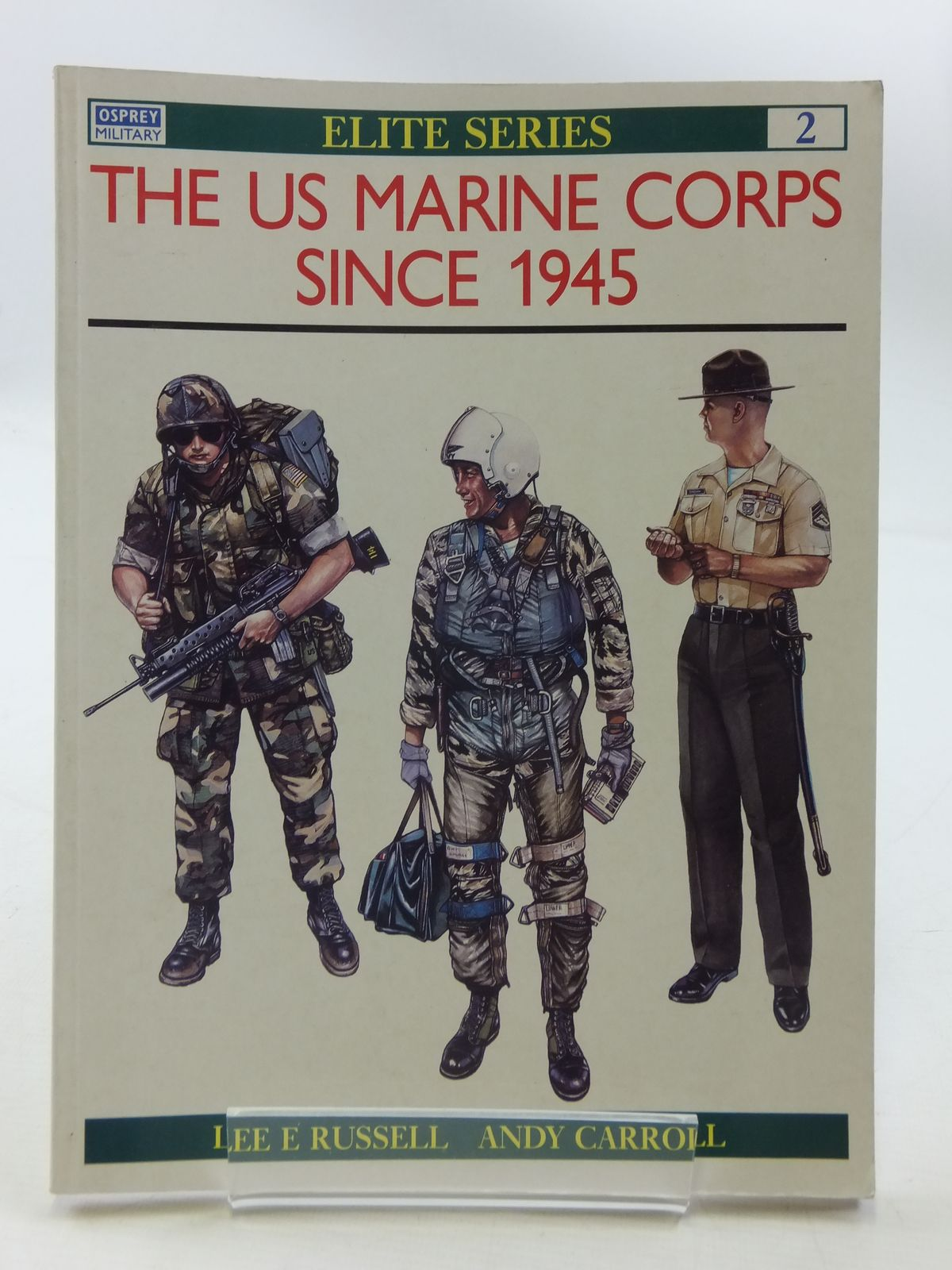 Photo of THE US MARINE CORPS SINCE 1945 written by Russell, Lee E.<br />Carroll, Andy published by Osprey Military (STOCK CODE: 1605385)  for sale by Stella & Rose's Books