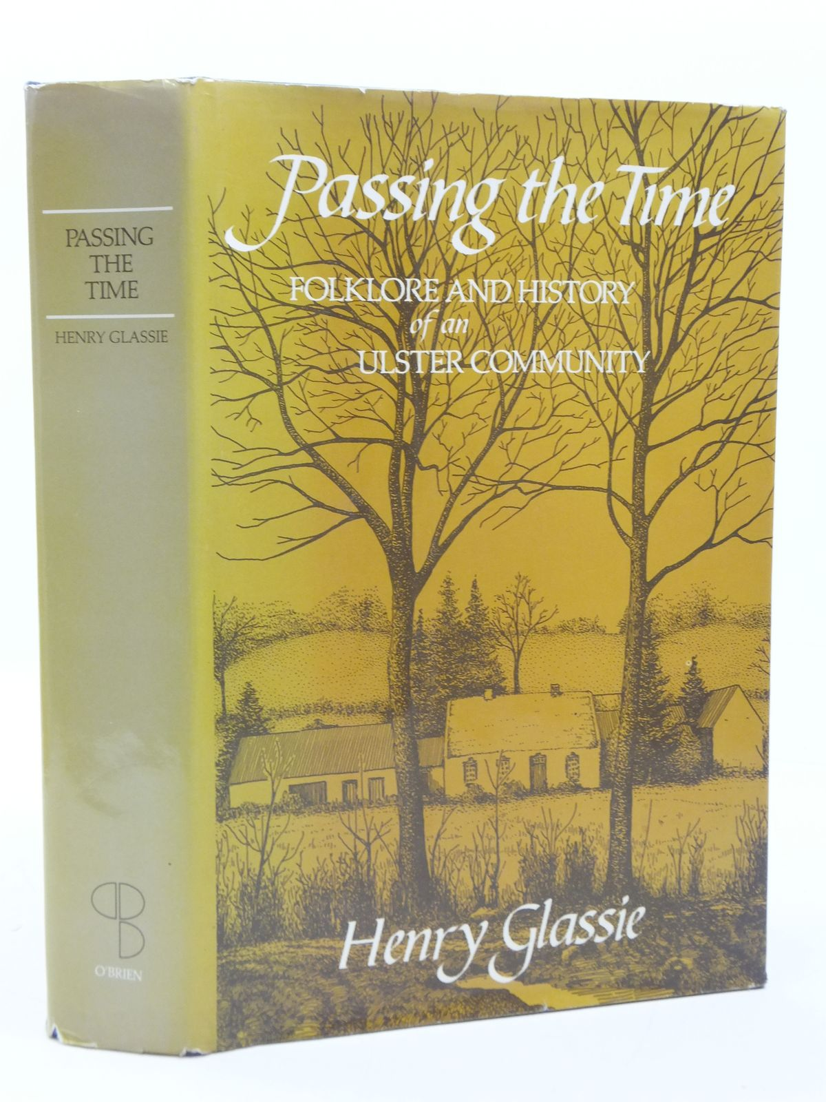 Photo of PASSING THE TIME written by Glassie, Henry published by The O'Brien Press Ltd. (STOCK CODE: 1605549)  for sale by Stella & Rose's Books