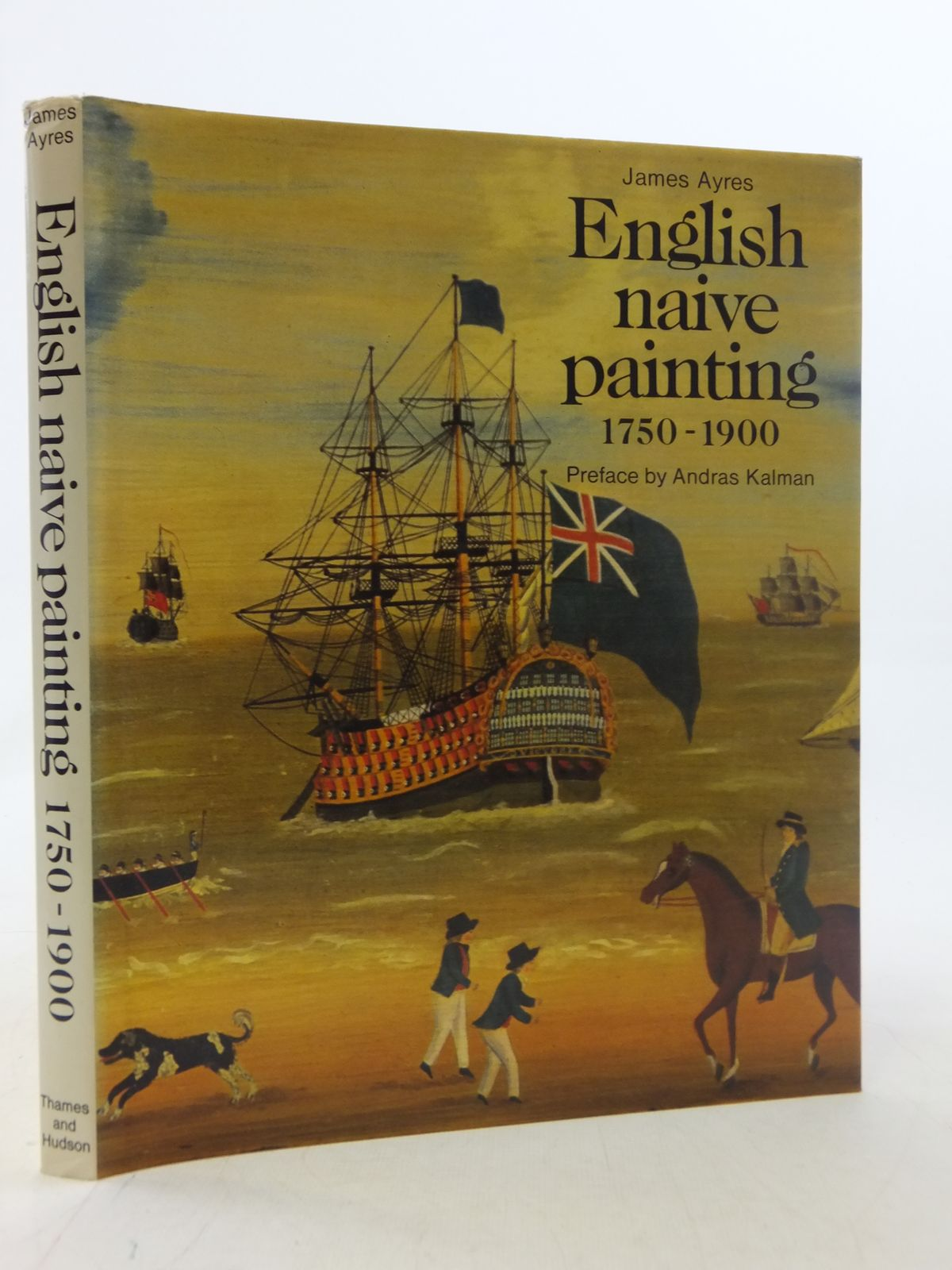Photo of ENGLISH NAIVE PAINTING 1750 - 1900 written by Ayres, James Kalman, Andras published by Thames and Hudson (STOCK CODE: 1605798)  for sale by Stella & Rose's Books