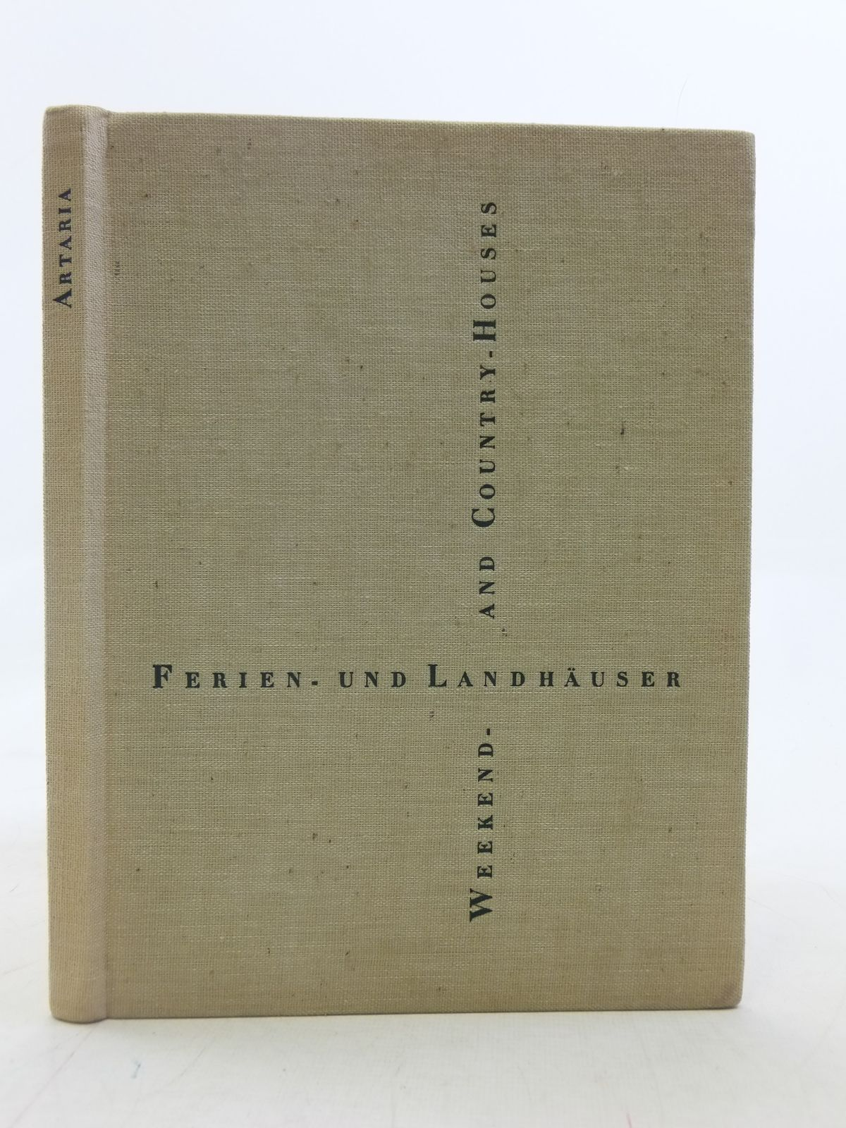 Photo of FERIEN- UND LANDHAUSER / WEEKEND- AND COUNTRY HOUSES written by Artaria, Paul published by Verlag Fur Architektur Erlenbach (STOCK CODE: 1605814)  for sale by Stella & Rose's Books