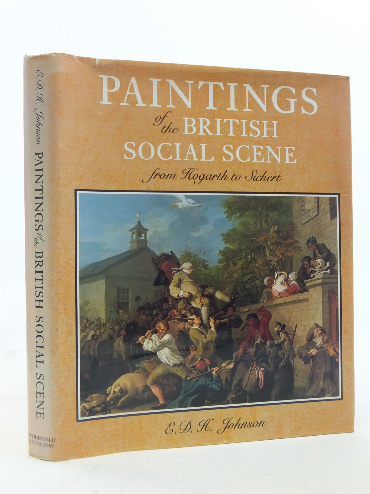 Photo of PAINTINGS OF THE BRITISH SOCIAL SCENE FROM HOGARTH TO SICKERT written by Johnson, E.D.H. published by Weidenfeld and Nicolson (STOCK CODE: 1605818)  for sale by Stella & Rose's Books