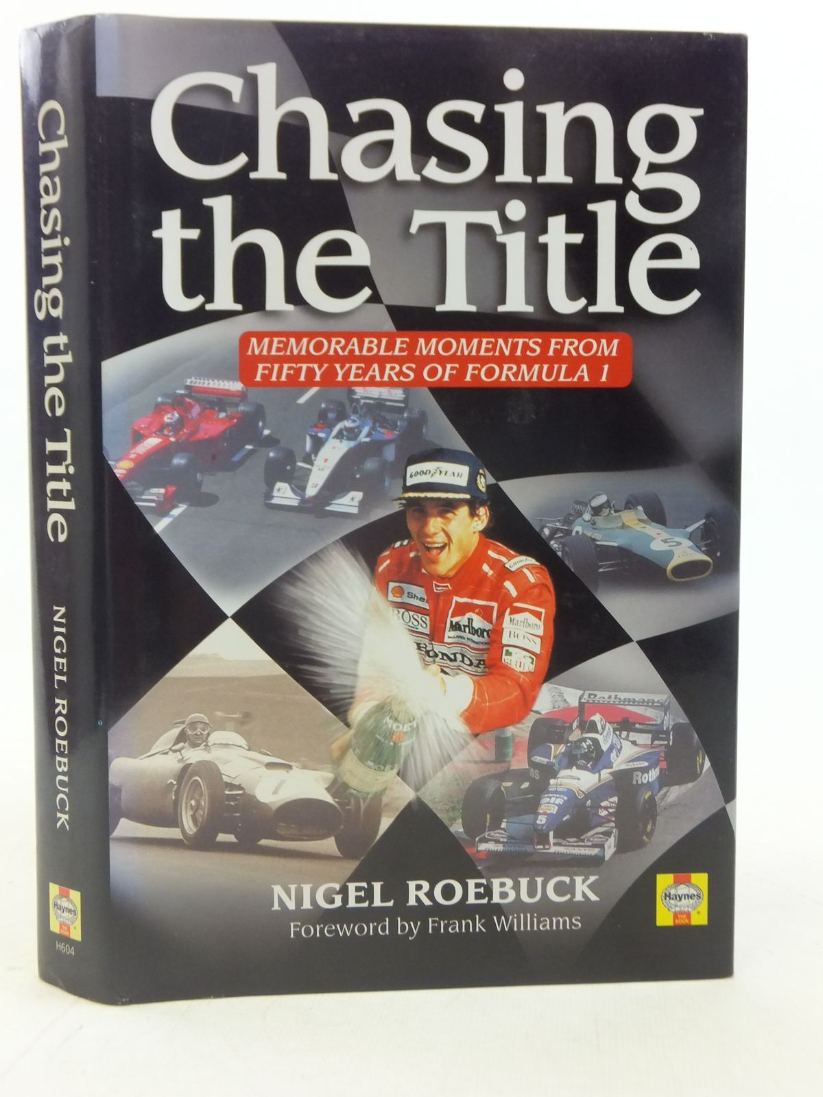 Photo of CHASING THE TITLE MEMORABLE MOMENTS FROM FIFTY YEARS OF FORMULA 1- Stock Number: 1606120