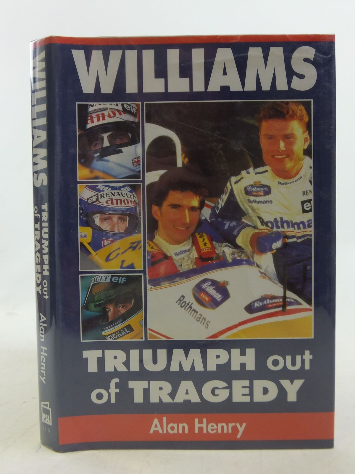 Photo of WILLIAMS TRIUMPH OUT OF TRAGEDY written by Henry, Alan published by Patrick Stephens Limited (STOCK CODE: 1606125)  for sale by Stella & Rose's Books